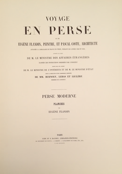 Voyage in Persia, 100 Lithos by Flandin. Persia Flandin.