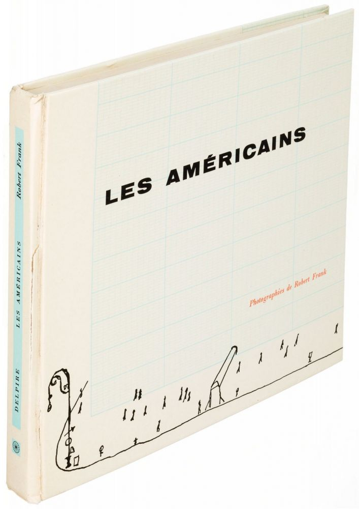 First Edition of Robert Frank's Les Americains, Preceding the American Edition by a Year. Robert Frank.
