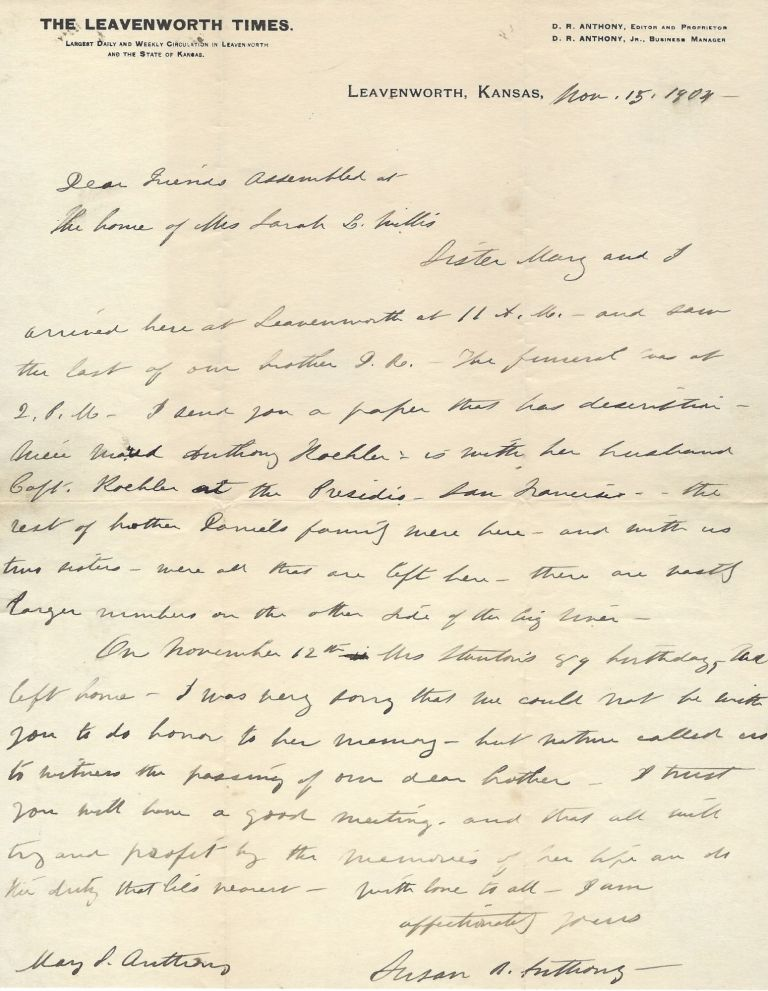 "Susan B. Anthony Autograph Letter signed Memorializes Elizabeth Cady Stanton by Offering this Advice, ""Profit by the Memories of her Life and do the duty that lies near..."" Susan B. Anthony."