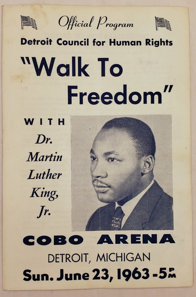 Martin Luther King, Jr. s Detroit Walk to Freedom: Over 125,000 March for Civil Rights. Martin Luther King.