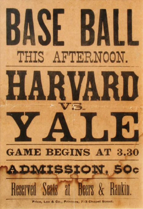 "Broadside ""Baseball This Afternoon Harvard vs. Yale"" 1890. Sports, Harvard- Yale."