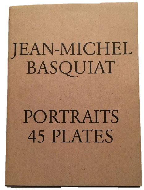 Rare First Edition of Basquiat's Portraits of the Art World. Jean-Michel Basquiat.