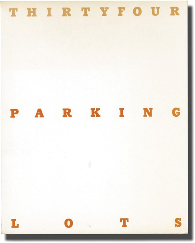 Signed First Edition of Ruscha's Parking Lots. Edward Ruscha.