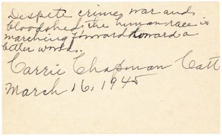 "Suffragist Carrie Chapman Catt Writes, "" the human race is marching toward a better world"" Carrie..."