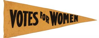 "Women's Suffrage Yellow Felt Pennant ""Votes for Women"" ""Votes for Women"", SUFFRAGE Pennant"