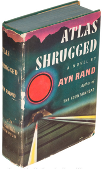 Atlas Shrugged, First Edition. Ayn Rand