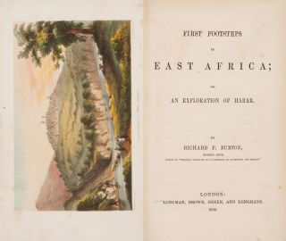Richard F. Burton. First Footsteps in East Africa. London: 1856. First edition. Richard Burton