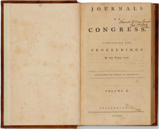 Journals of Congress, Containing the Proceedings in the Year 1776 The Declaration of...