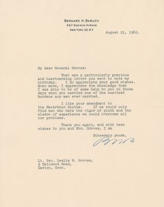 "Baruch writes to Letter to Lt. Gen. Leslie R. Groves, who oversaw the Manhattan Project ""Those..."