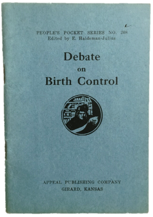 Margaret Sanger's Debate on Birth Control No know Copies in any institution as per OCLC Worldcat....