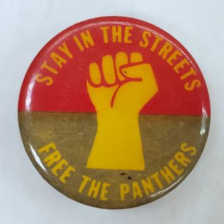 Stay in the Streets, Free the Panthers. Original Pin Black Panthers