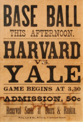 "Broadside ""Baseball This Afternoon Harvard vs. Yale"" 1890. Sports, Harvard- Yale"