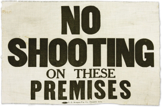 """No Shooting on These Premises"" Americana, Wild West"