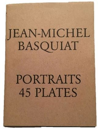 Rare First Edition of Basquiat's Portraits of the Art World. Jean-Michel Basquiat