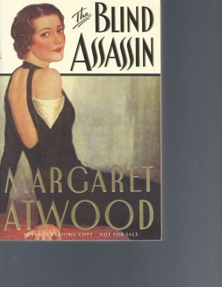 SIGNED Rare Advance Reading Copy of Margaret Atwood's The Blind Assassin. Margaret Atwood