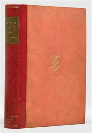 "First English Edition of Carl von Clausewitz, ""On War"". Carl von Clausewitz"