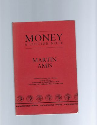 Advanced Reading Copy of Martin Amis's Money. Martin Amis