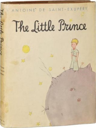 The Little Prince, Signed First Edition. Antoine De Saint-Exupery