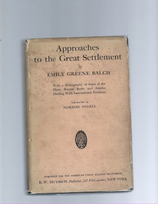 Approaches to the Great Settlement. Emily Balch