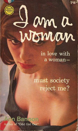 I Am a Woman In Love With A Woman - 1959 First edition. Ann Bannon