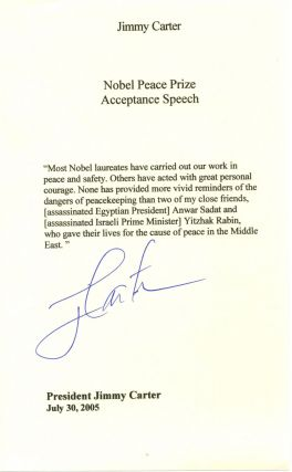 "Jimmy Carter Signed Nobel Peace Prize Speech Excerpt: ""Anwar Sadat and Yitzak Rabin-- who gave..."