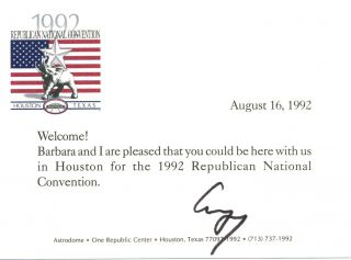 George Bush Signed Welcome to the Republican National Convention. George Bush